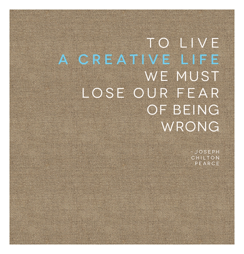 joseph chilton pearce quote about a creative life